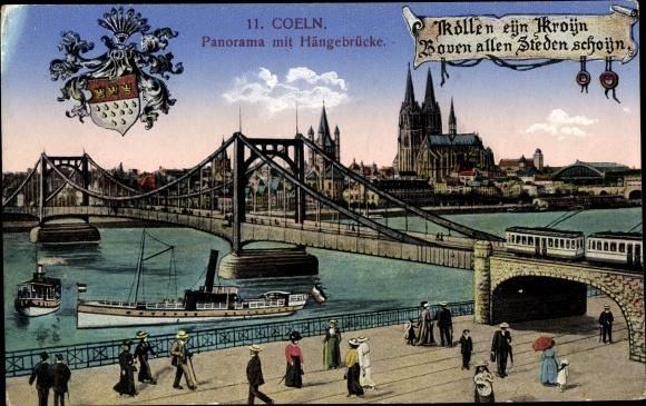 Ak Köln am Rhein, Panorama mit Hängebrücke, Straßenbahn, Dom, Schiffe, Fußgänger, Wappen