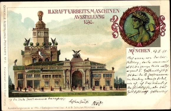 Künstler Litho Seitz, Rob., München, II. Kraft- und Arbeitsmaschinen Ausstellung 1898, Südeingang