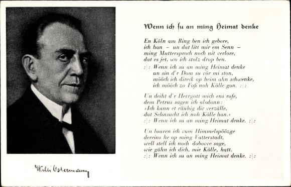 Lied Ak Willi Ostermann, Heimweh nach Köln, Wenn ich su an ming Heimat denke