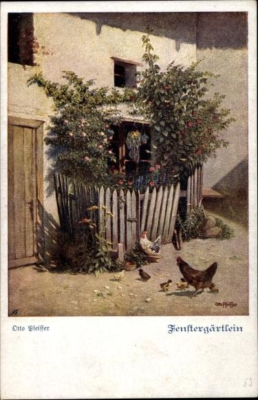 Künstler Ak Pfeiffer, Otto, Fenstergärtlein, Hühner mit Küken, Deutscher Schulverein 885