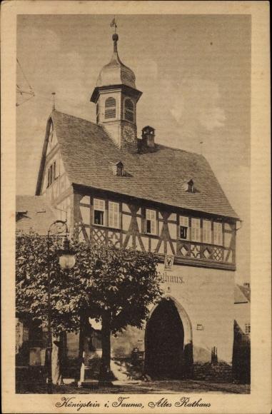 Ak Königstein im Taunus Hessen, Altes Rathaus 0