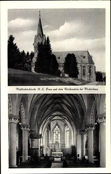 Ak Westerburg im Westerwaldkreis, Wallfahrtskirche Frau auf dem Reichenstein 0
