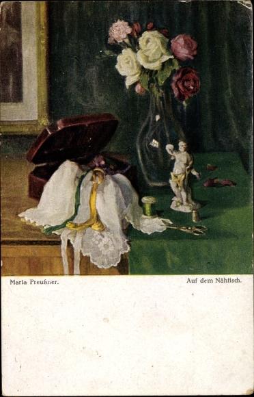 Künstler Ak Preußner, Maria, Auf dem Nähtisch, Nähkästchen, Schere, Fingerhut, Blumenvase 0