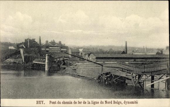 Ak Huy Wallonien Lüttich, Pont du chemin de fer de la ligne du Nord Belge, dynamité 0