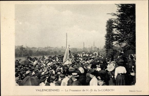 Ak Valenciennes Nord, La Procession de N.-D. du St. Cordon
