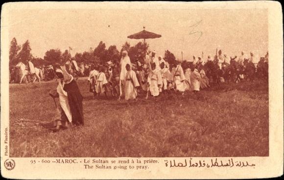 Ak Marokko, Le Sultan se rend a la priere, der Sultan auf dem Weg zum Gebet 0