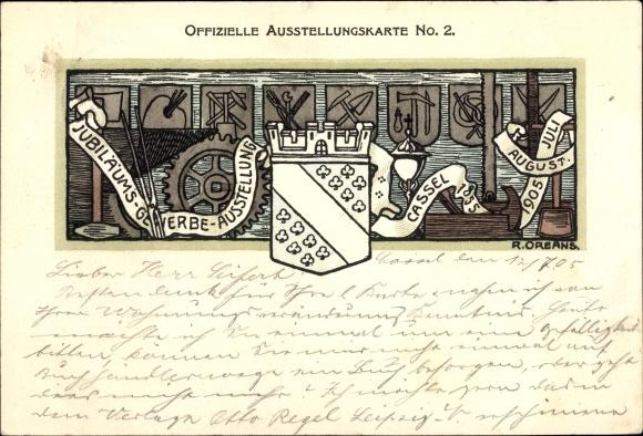 Künstler Ak Oreans, R., Kassel in Hessen, Jubiläums Gewerbeausstellung 1905, Wappen 0