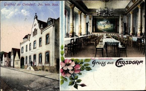 Ak Karsdorf in Sachsen Anhalt, Gasthof zu Carsdorf, Inh. Wilh. Koch, Saal, Straßenansicht 0