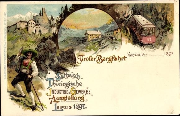 Litho Leipzig, Sächsisch-Thüringische Industrie- und Gewerbeausstellung 1897, Tiroler Bergfahrt