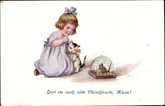 Künstler Ak Hast du auch eine Fleischkarte, Mieze, Mädchen mit Katze, Maus in Käfig