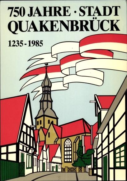 Künstler Ak Kamlage, H., Quakenbrück in Niedersachsen, 750. Stadtjubiläum, 1235-1985