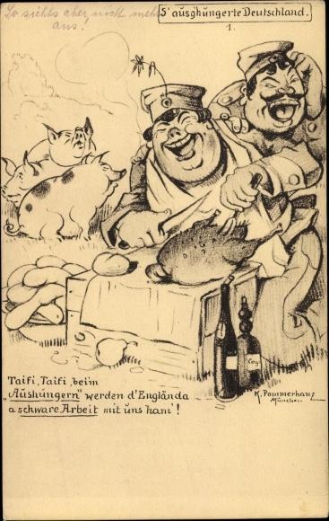Künstler Ak Pommerhanz, K., S' ausg'hungerte Deutschland, Dicke Deutsche, Huhn, Schwein, I. WK