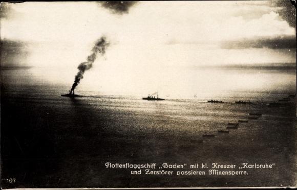 Ak Deutsche Kriegsschiffe, Flottenflaggschiff Baden, kl. Kreuzer Karlsruhe, Zerstörer, Minensperre