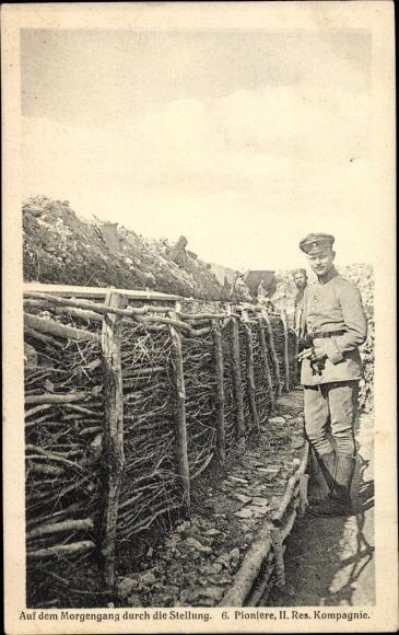 Regiment Ak 6. Pioniere, II. Reserve Kompagnie, Morgengang durch die Stellung
