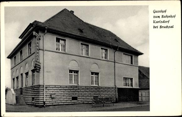 Ak Karlsdorf Baden Württemberg, Gasthof zum Bahnhof, Inh. Robert Schlindwein