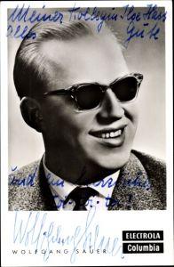 Ak Sänger Wolfgang Sauer, Electrola Columbia, Sonnenbrille