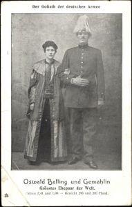 Ak Goliath der deutschen Armee, Oswald Balling Gemahlin, größtes Ehepaar der Welt
