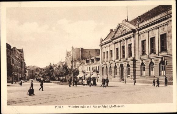 Ak Poznań Posen, Wilhelmstraße mit Kaiser Friedrich Museum