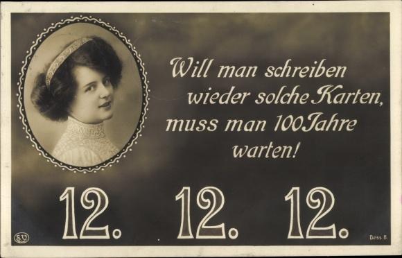 Ak Besonderes Datum 12.12.12., Frauenportrait