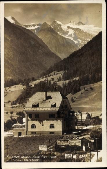 Ak Fulpmes in Tirol, Hotel Alpenrose, Stubaier Gletscher