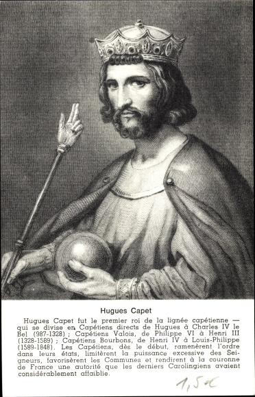 Künstler Ak Hugues Capet, Hugo Capet, König der Franken