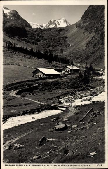 Ak Stubaier Alpen Tirol, Mutterberger Alm, Schaufelspitze