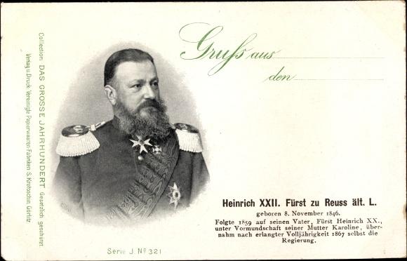 Ak Heinrich XXII. Fürst zu Reuss ält. Linie