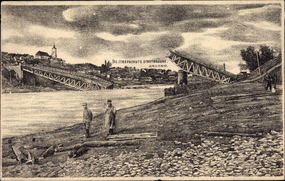 Ak Hrodna Grodno Weißrussland, Zersprengte Stadtbrücke