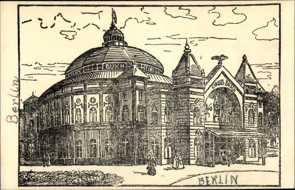 Künstler Ak Berlin, Circus Busch, Zirkus, Busch Bau