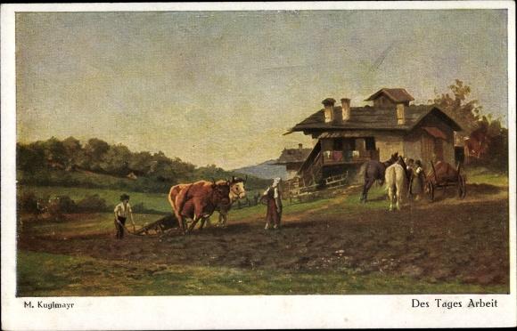 Künstler Ak Kuglmayr, M., Des Tages Arbeit, Ackerpflug