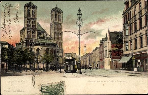 Ak Köln am Rhein, Gereonskirche mit Christophstraße
