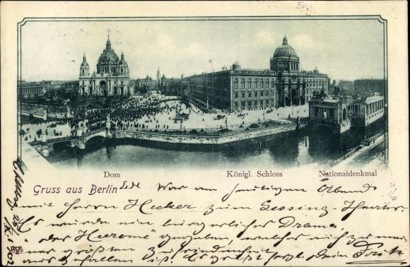 Ak Berlin Mitte, Dom, Königl. Schloss, Nationaldenkmal