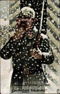 Künstler Ak O wie wohl ist dem zu Mut, der die letzte Wache tut, müder Soldat, Schnee
