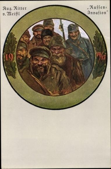 Künstler Ak v. Meißl, Aug. Ritter, Russeninvasion