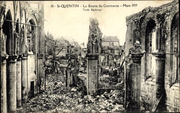 Ak Saint Quentin Aisne, La Bourse du Commerce, Mars 1919, Ruines, Trade Exchange