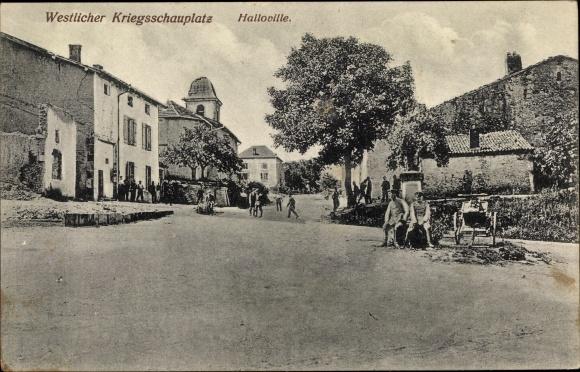 Ak Halloville Lothringen Meurthe et Moselle, Straßenpartie, Kriegszerstörungen, I. WK