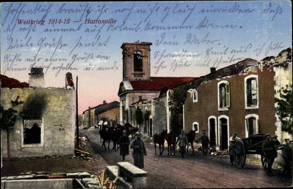 Ak Hattonville Lothringen Meuse, Kriegszerstörungen, I. WK