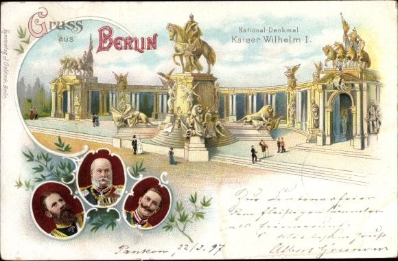 Litho Berlin, Kaiser Wilhelm Denkmal, Kaiser Wilhelm I., Kaiser Wilhelm II., Kaiser Friedrich III.