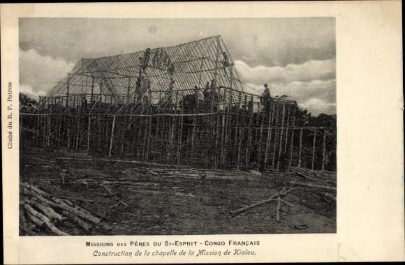 Ak Französisch Kongo, Missions des Pères du St. Esprit, Construction de la chapelle, Kialou