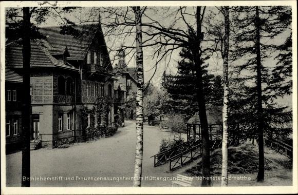 Ak Hohenstein Ernstthal in Sachsen, Betlehemstift u. Frauengenesungsheim im Hüttengrund