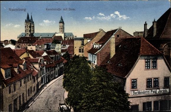 Ak Naumburg an der Saale, Kanalstraße mit Dom, Buchbinderei Paul Jacobi 0