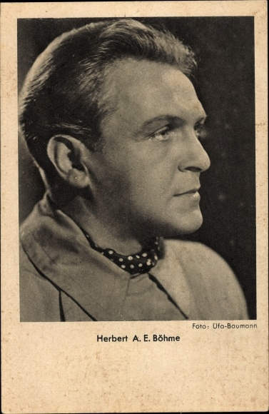Ak Schauspieler Herbert A.E. Böhme, Portrait