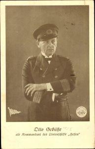 Ak Schauspieler Otto Gebühr, Portrait als Kommandant des Linienschiffs Hessen