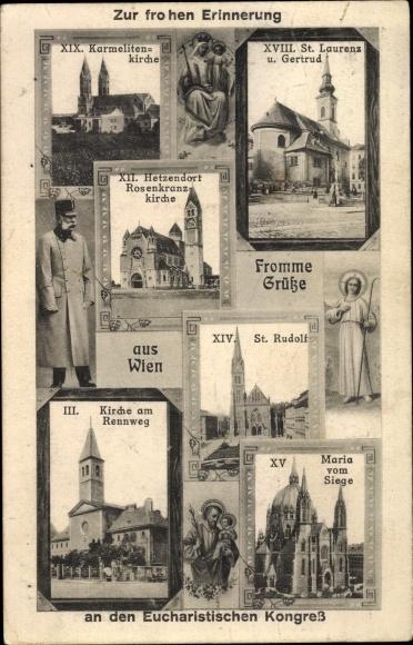 Ak Wien 1. Innere Stadt Österreich, Eucharistischer Kongress, Kirchen, Kaiser Franz Joseph I.