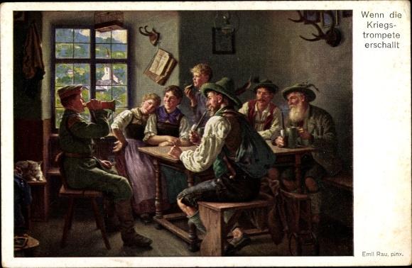 Künstler Ak Rau, Emil, Wenn die Kriegstrompete erschallt, Soldat, Volkstrachten