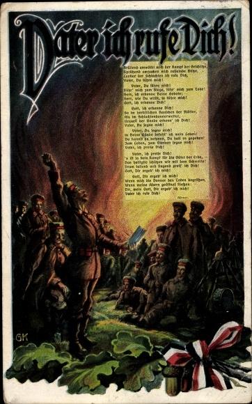Gedicht Ak Vater ich rufe Dich, Soldat, Eichenlaub, Patriotik, Lagerfeuer, I. WK