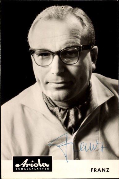 Ak Sänger Franz, Portrait, Autogramm, Ariola Schallplatten