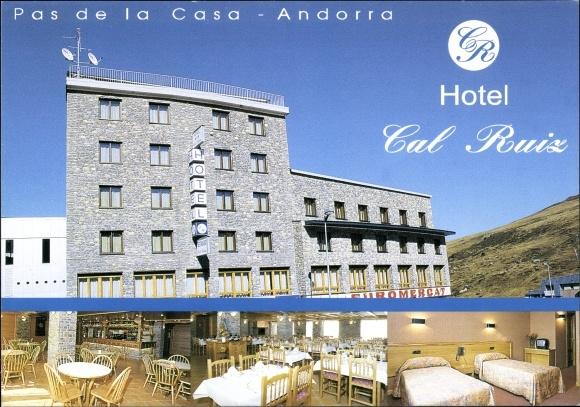 Ak Pas de la Casa Andorra la Vella Andorra, Hotel Cal Ruiz, vue extérieure et intérieure