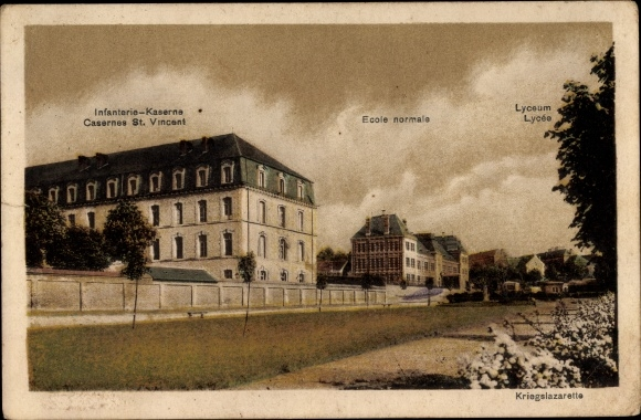 Ak Deutschland, Kriegslazarette, Casernes St. Vincent, École normale, Lycée