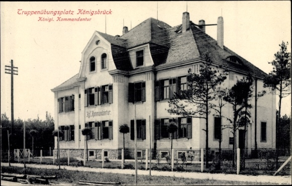 Ak Königsbrück in der Oberlausitz, Königliche Kommandantur, Truppenübungsplatz 0